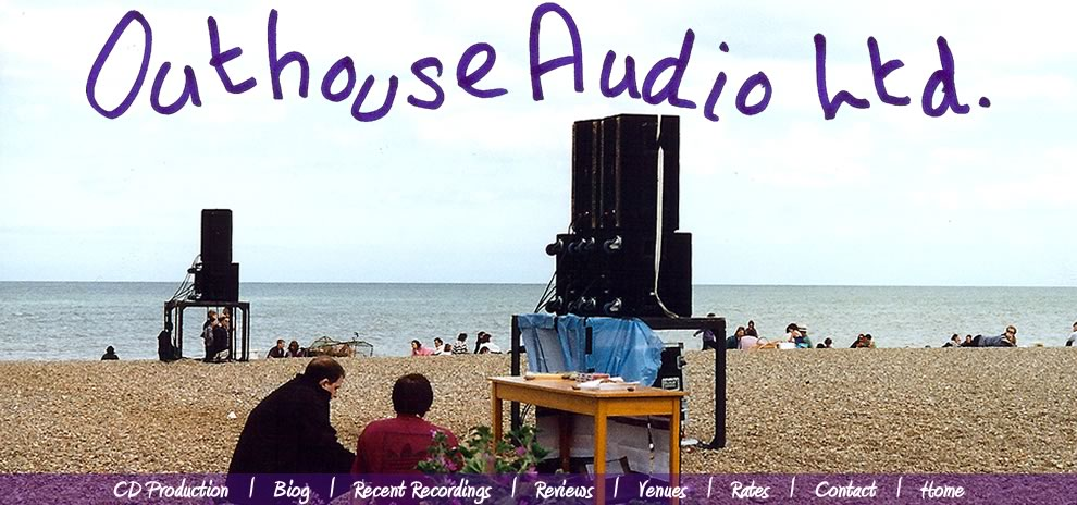 Outhouse Audio Ltd Steve Portnoi B Mus (Tonmeister) High Quality Recording, Editing & Mastering